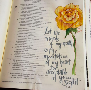 "Open bible with painted rose and handwritten script ""Let the words of my mouth & the meditations of my heart be acceptable in your sight"""