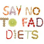 Say no to fad diets text written using food to form the letters