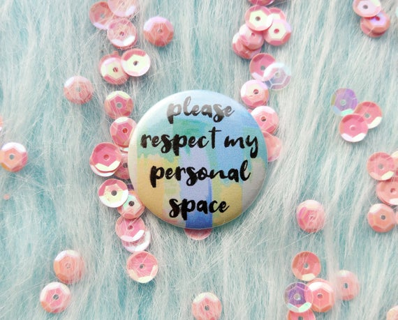 Finally, people are respecting my personal space!