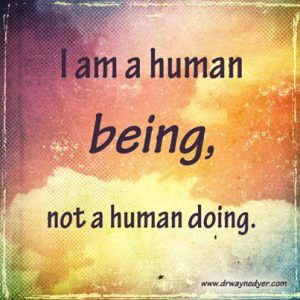 """Quote: """"I am a human being, not a human doing"""" on colourful background"""